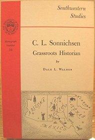 C. L. Sonnichsen : A Grassroots Historian