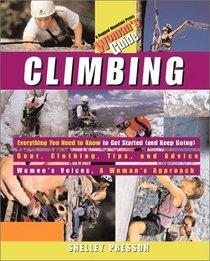Climbing: A Woman's Guide