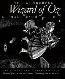The Wonderful Wizard of Oz : The Kansas Centennial Edition