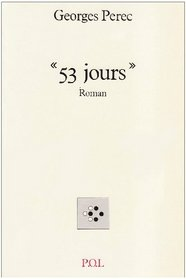 53 jours: Roman (French Edition)