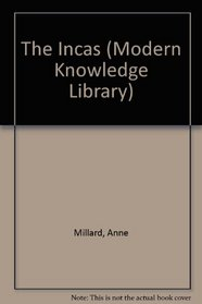 The Incas (Modern Knowledge Library)