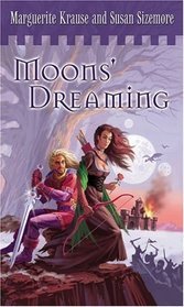 Moons' Dreaming (Children of the Rock, Bk 1)