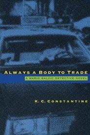 Always a Body to Trade (Rocksburg, Bk 6)