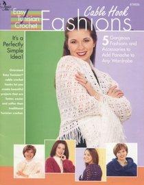 Cable Hook Fashions: Easy Tunisian Crochet
