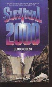Blood Quest  (Survival 2000, Bk 1)