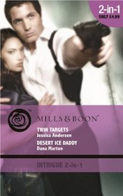 Twin Targets / Desert Ice Daddy