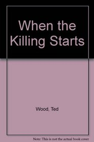 When the Killing Starts - Featuring Reid Bennett And Sam