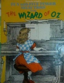 Fun with 5 Finger Selections from <I>The Wizard of Oz</I>