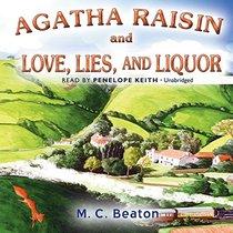 Agatha Raisin and Love, Lies, and Liquor (Agatha Raisin Mysteries, Book 17) (Agatha Raisin Mysteries (Audio))