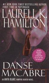 Danse Macabre (Anita Blake, Vampire Hunter, Bk 14)