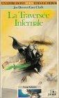 La Travers�e infernale (Folio Junior #291)