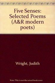 Five Senses: Selected Poems (A&R modern poets)