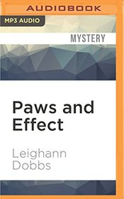 Paws and Effect (A Mystic Notch Cozy Mystery)