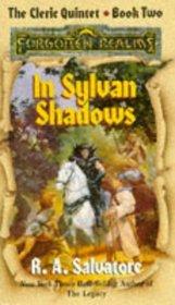 In Sylvan Shadows (Forgotten Realms : Cleric Quintet, Bk 2)