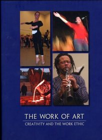 The Work of Art: Creativity and the Work Ethic