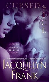 Cursed by Ice (Immortal Brothers, Bk 2)