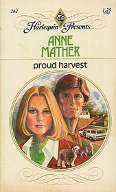 Proud Harvest (Harlequin Presents #262    )