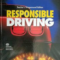 Glencoe Resposible Driving Teacher's Edition