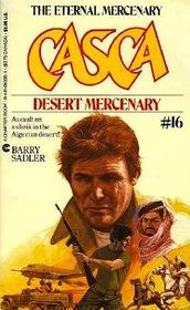CASCA : Desert Mercentary #16