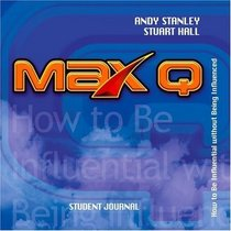 Max Q: How to Be Influential Without Being Influenced : Student Journal