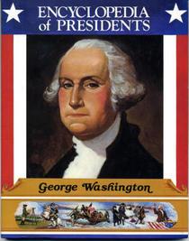 George Washington (Encyclopedia of Presidents)