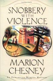 Snobbery with Violence (Edwardian Murder, Bk 1)