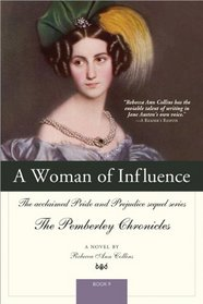 A Woman of Influence (Pride and Prejudice Sequel Series)