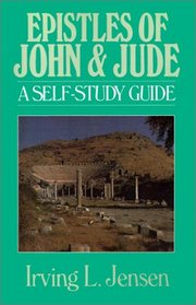 Epistles of John & Jude: A Self-Study Guide (Bible Self-Study Guides Series)