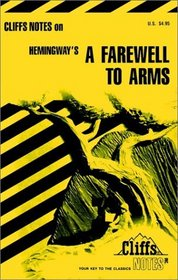 Cliffs Notes: Hemingway's A Farewell to Arms