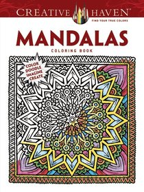 COSTCO Creative Haven Mandalas Coloring Book: Color Doodle Imagine Create