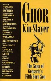 Ghor, Kin-Slayer: The Saga of Genseric's Fifth-Born Son
