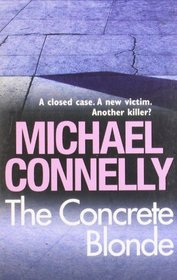 Concrete Blonde (Harry Bosch, Bk 3)