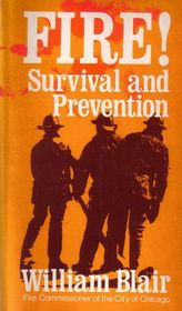 Fire! Survival and Prevention