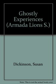 GHOSTLY EXPERIENCES (ARMADA LIONS S)