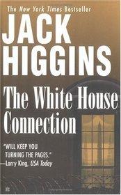 The White House Connection (Sean Dillon, Bk 7)