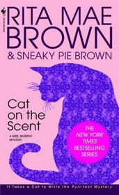 Cat on the Scent (Mrs Murphy, Bk 7)