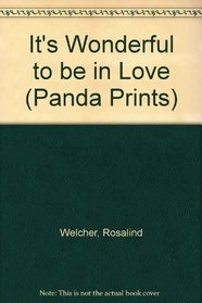 It's Wonderful to Be in Love (Panda Prints)