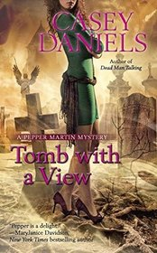 Tomb With a View (Pepper Martin, Bk 6)