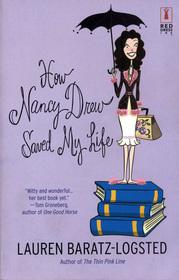 How Nancy Drew Saved My Life (Red Dress Ink)