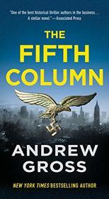 The Fifth Column: A Novel