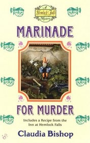 Marinade for Murder (Hemlock Falls, Bk 8)