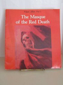 Edgar Allan Poe's the Masque of the Red Death