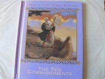 The Ten Commandments (Family Time Bible Stories)
