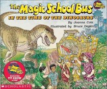 L'Autobus Magique au Temps des Dinosaures (The Magic School Bus in the Time of the Dinosaurs) (French Edition)