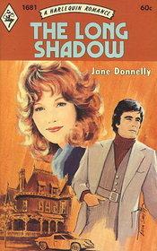 The Long Shadow (Harlequin Romance, No 1681)