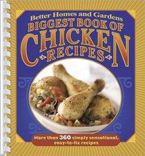 Biggest Book of Chicken Recipes (Better Homes & Gardens)