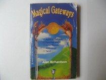Magical Gateways (Llewellyn's New Age Series)