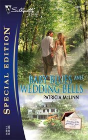 Baby Blues And Wedding Bells (Something Old, Something New, Bk 4) (Silhouette Special Edition, No 1691)
