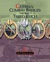German Combat Badges of the Third Reich Volume 1 Heer