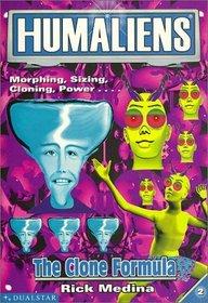 Humaliens #2 - The Clone Formula